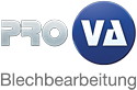 Pro-Va Blechbearbeitung GmbH
